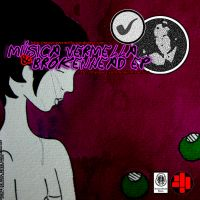 Cover for Música Vermella & BrokenHead Recs. EP
